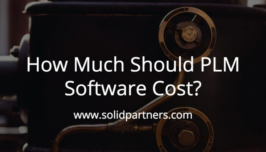 How Much Should PLM Software Cost?